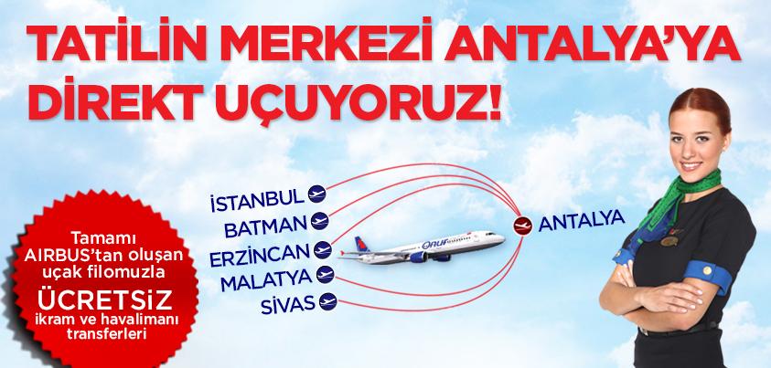 Onur Air'den Antalya'ya 5 şehirden direkt uçuş